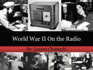 World War II On the Radio