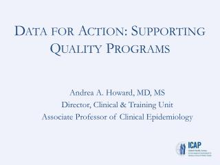 Data for Action: Supporting Quality Programs