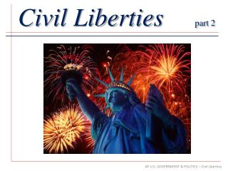 Civil Liberties part 2