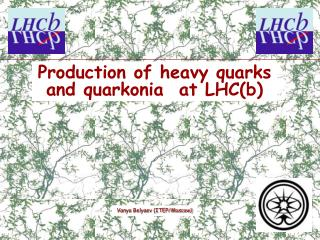 Production of heavy quarks and  quarkonia   at LHC(b)
