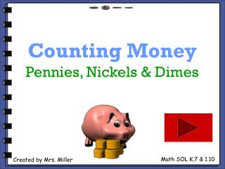 Counting Money Pennies, Nickels & Dimes
