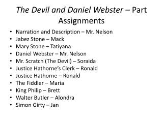 The Devil and Daniel Webster –  Part Assignments