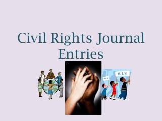 Civil Rights Journal Entries
