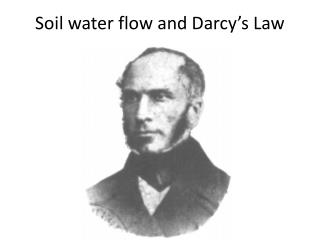 Soil water flow and Darcy's Law