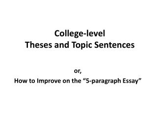 College-level  Theses and Topic Sentences