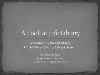 A Look at Fife Library