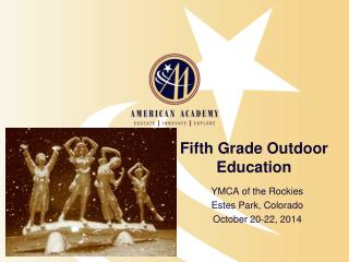 Fifth Grade Outdoor Education