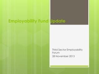 Employability Fund Update