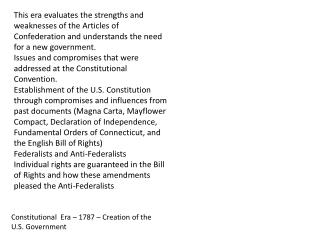 Constitutional  Era – 1787 – Creation of the U.S. Government