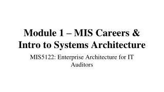 Module 1 – MIS Careers & Intro to Systems Architecture