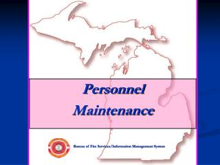Personnel Maintenance