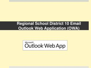PPT - Regional School District 10 Email Outlook Web