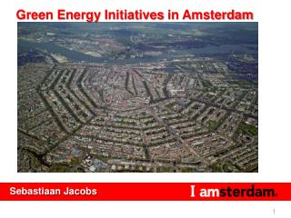 Green Energy  I nitiatives  in Amsterdam