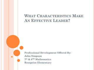 What Characteristics Make An Effective Leader?
