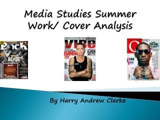 Media Studies Summer Work/ Cover Analysis
