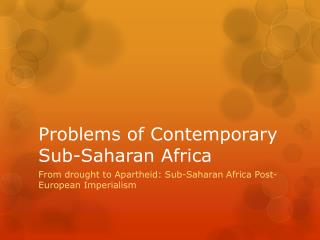 Problems of Contemporary Sub-Saharan Africa