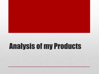 Analysis of my Products