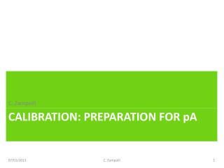 Calibration: preparation for  p a