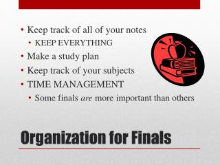 Organization for Finals