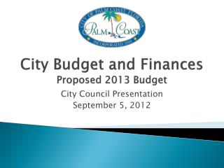 City Budget and Finances Proposed 2013 Budget