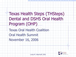 Texas Health Steps (THSteps) Dental and DSHS Oral Health Program (OHP)