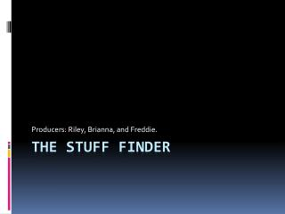 The Stuff Finder