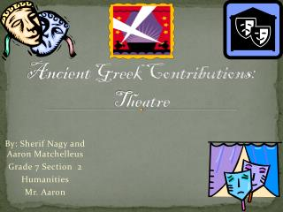 Ancient Greek Contributions: Theatre