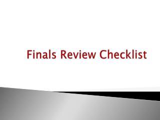 Finals Review Checklist