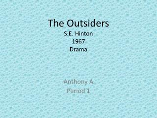 The Outsiders S.E. Hinton 1967 Drama