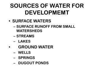SOURCES OF WATER FOR DEVELOPMEMT