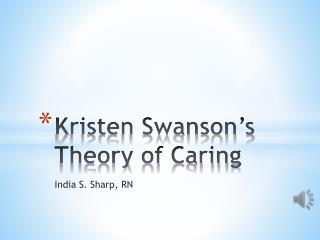 Kristen Swanson's Theory of Caring