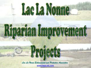 Lac La Nonne Riparian Improvement Projects