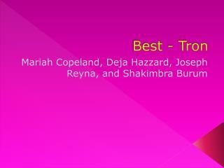 Best - Tron