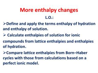 More enthalpy changes