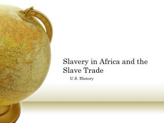 Slavery in  Africa  and the Slave Trade