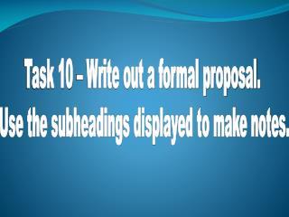 Task 10 - Formal Proposal