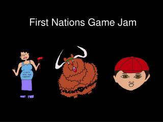 First Nations  Game Jam