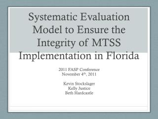 Systematic Evaluation Model to Ensure the Integrity of MTSS Implementation in Florida