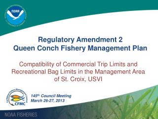 Regulatory Amendment 2  Queen Conch Fishery Management Plan