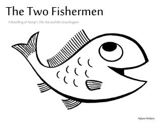 The Two Fishermen