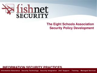 The Eight Schools  Association Security Policy Development
