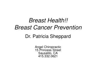Breast Health!! Breast Cancer Prevention