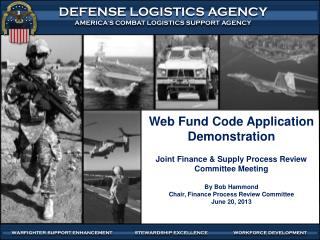 Web Fund Code Application Demonstration Joint Finance & Supply Process Review Committee Meeting