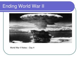 Ending World War II