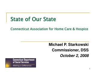 State of Our State  Connecticut Association for Home Care  Hospice