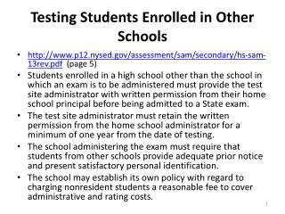 Testing Students Enrolled in Other Schools
