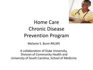 Home Care  Chronic Disease Prevention Program