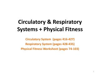 Circulatory & Respiratory Systems + Physical Fitness