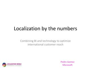 Localization by the numbers