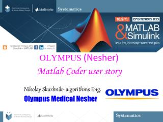 OLYMPUS  (Nesher)  Matlab Coder  user story
